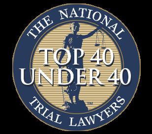 Top 40 Under 40 Trial Attorney
